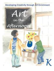 Art in the Afternoon Online - Grade K